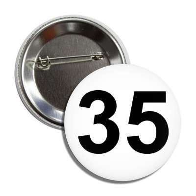number 35 white black button