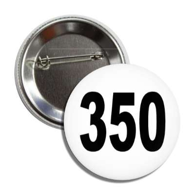 number 350 white black button