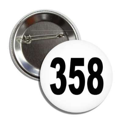 number 358 white black button