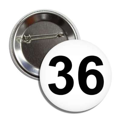 number 36 white black button
