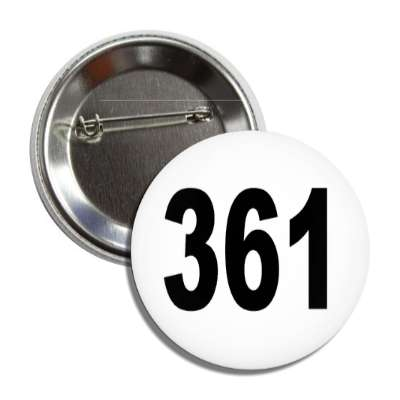 number 361 white black button