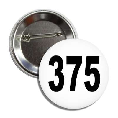 number 375 white black button