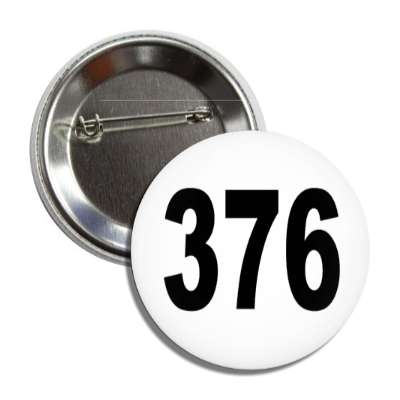 number 376 white black button