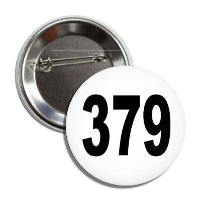 number 379 white black button