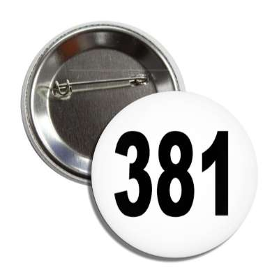 number 381 white black button