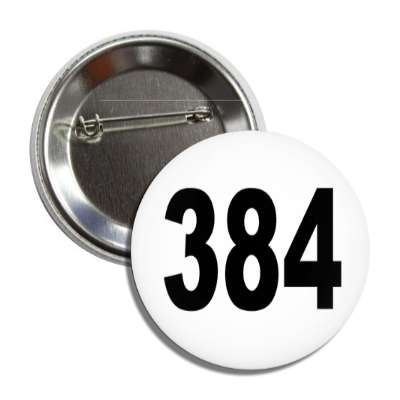 number 384 white black button