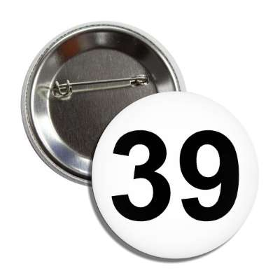 number 39 white black button