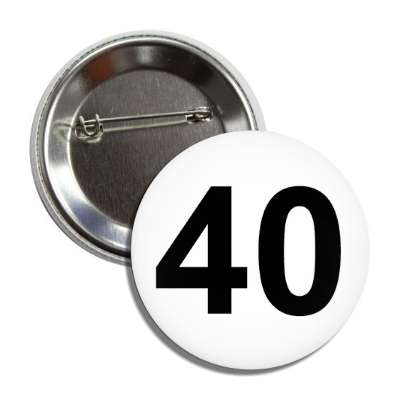 number 40 white black button