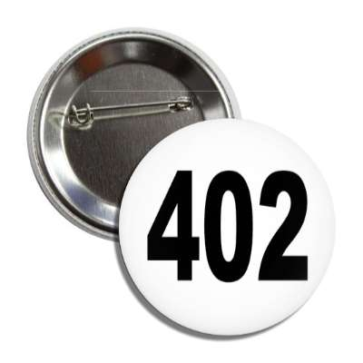 number 402 white black button