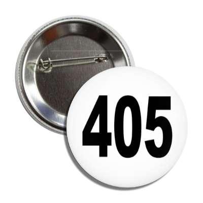 number 405 white black button