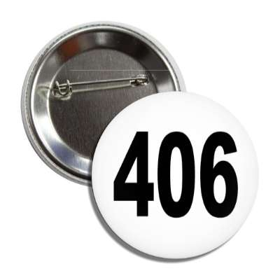 number 406 white black button