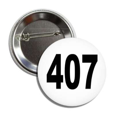 number 407 white black button