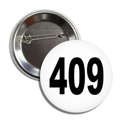 number 409 white black button