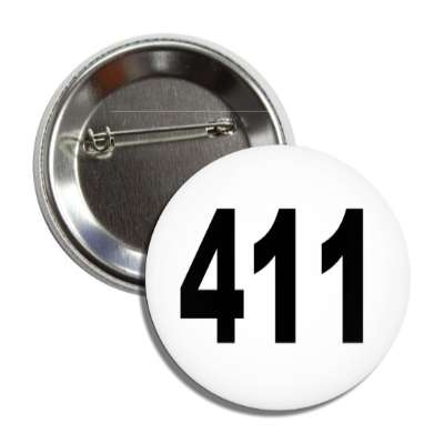 number 411 white black button