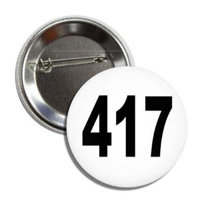 number 417 white black button
