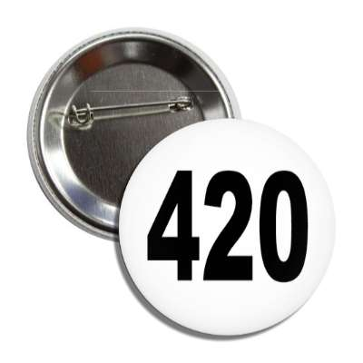 number 420 white black button