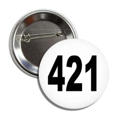 number 421 white black button