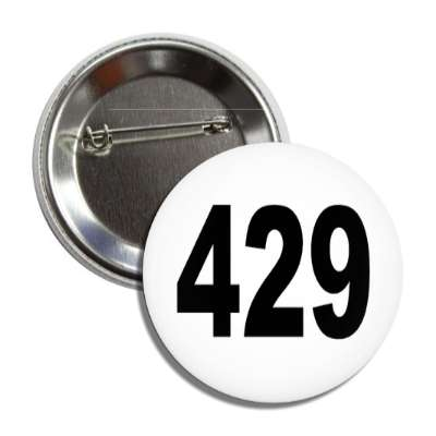 number 429 white black button