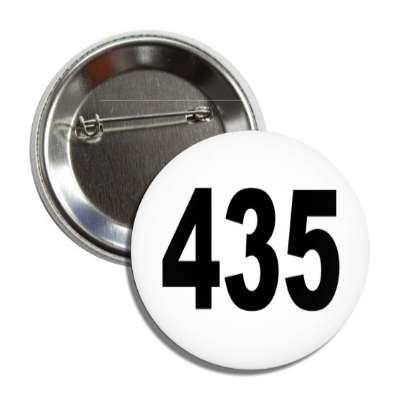number 435 white black button