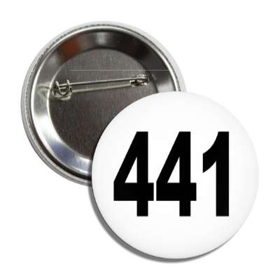 number 441 white black button