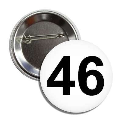 number 46 white black button