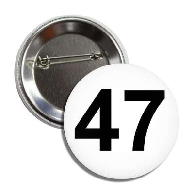 number 47 white black button