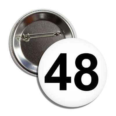 number 48 white black button