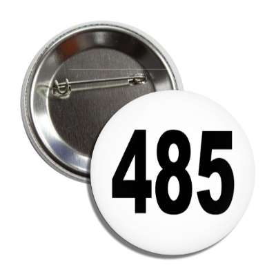 number 485 white black button