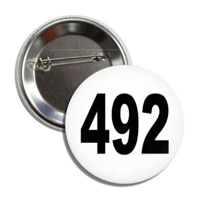 number 492 white black button