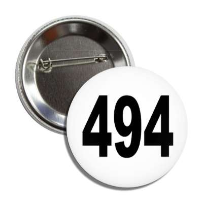 number 494 white black button