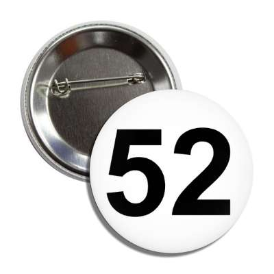 number 52 white black button