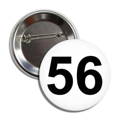 number 56 white black button