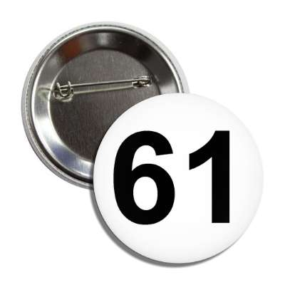 number 61 white black button