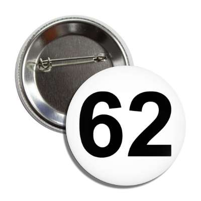 number 62 white black button
