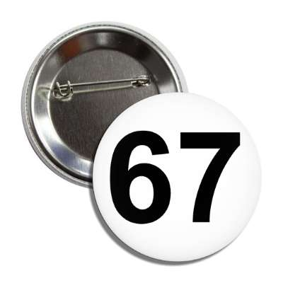 number 67 white black button
