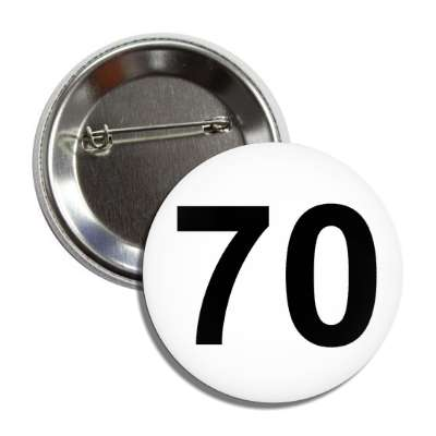 number 70 white black button