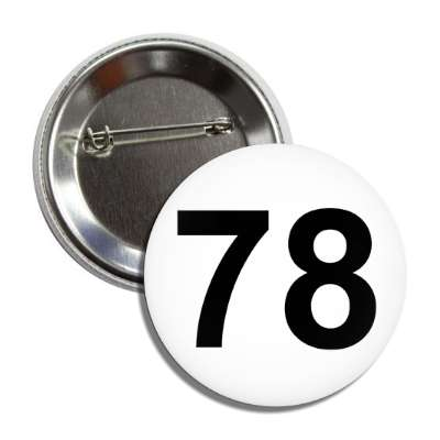 number 78 white black button