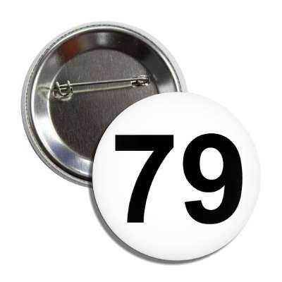 number 79 white black button