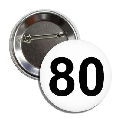 number 80 white black button