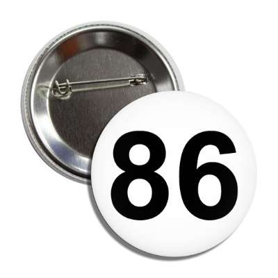 number 86 white black button