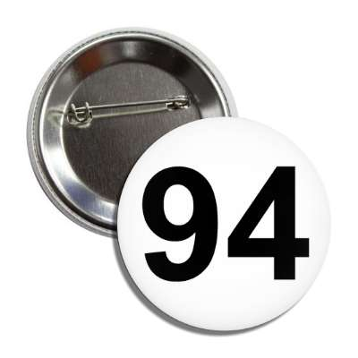 number 94 white black button