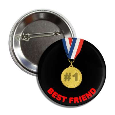 number one best friend medallion button