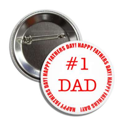 number one dad white red happy fathers day round border button