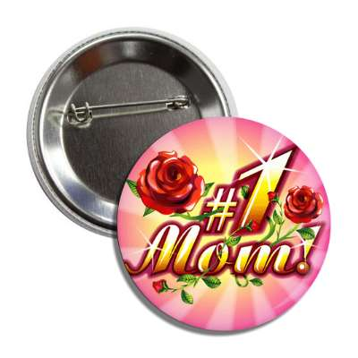 number one mom rays roses button