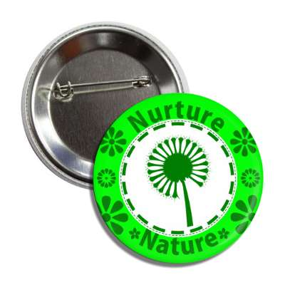 nurture nature dandelion seed flowers button