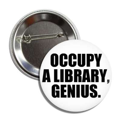 occupy a library genius button