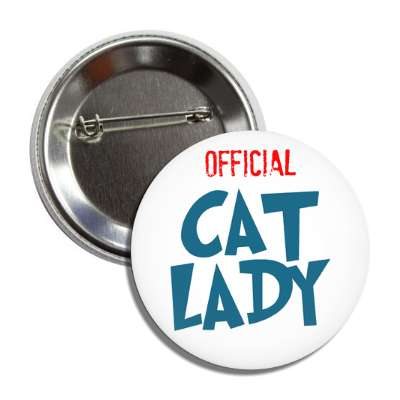 official cat lady cartoon button