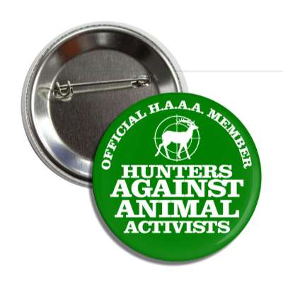 official haaa member hunters against animal activists green deer target but