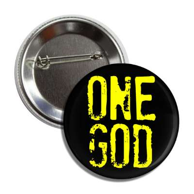 one god yellow stamped black button