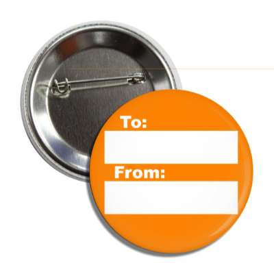 orange to from gift tag button